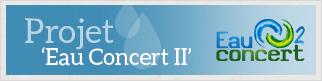 "Projet ""Eau Concert II"""